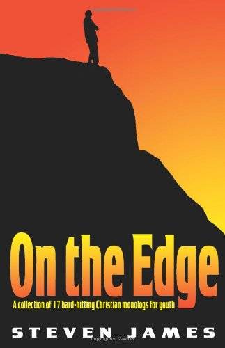 9781566081009: On The Edge: A Collection Of 17 Hard-hitting Dramatic Monologs For Youth