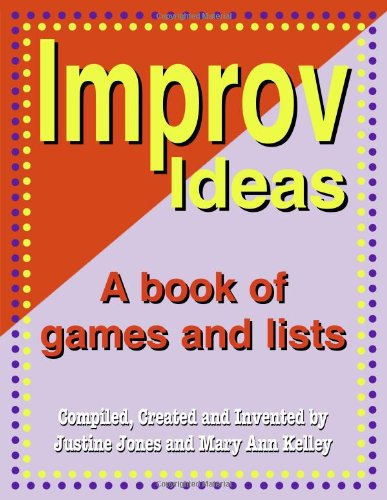 9781566081139: Improv Ideas: A Book of Games and Lists
