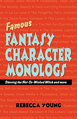 9781566081160: Famous Fantasy Character Monologs: Starring the Not-so-wicked Witch And More