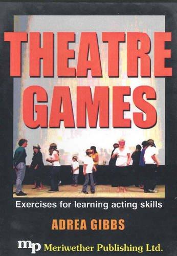 Theatre Games: Gibbs, Adrea
