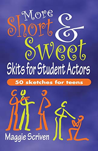 9781566081856: More Short & Sweet Skits for Student Actors: Fifty Sketches for Teens