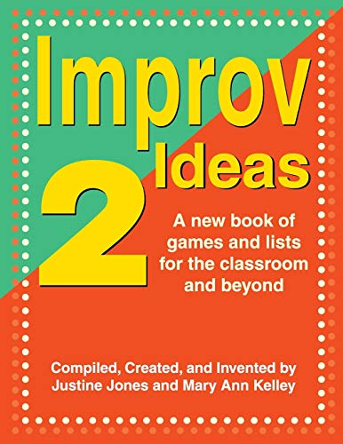 9781566081955: Improv Ideas 2: A New Book of Games and Lists for the Classroom and Beyond