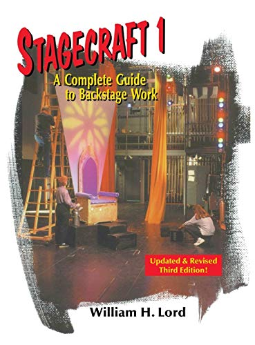 9781566082129: Stagecraft 1: A Complete Guide to Backstage Work (Revised) (Revised)