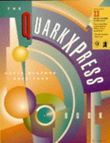The QuarkXPress Book for Macintosh: Blatner, David; Taub, Eric