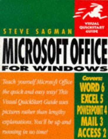 Microsoft Office for Windows (Visual QuickStart Guide): Stephen W. Sagman
