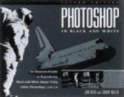 Photoshop Black White: Illustratd Guide Rep (2nd: Jim Rich, Sandy