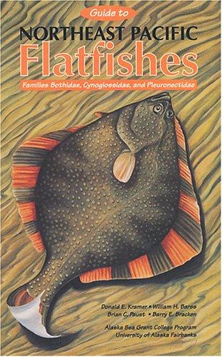 9781566120326: Guide to Northeast Pacific Flatfishes: Families Bothidae, Cynoglossidae, and Pleuronectidae (Marine Advisory Bulletin)