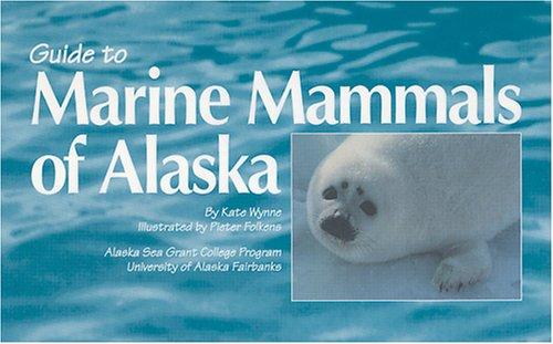 9781566120449: Guide to Marine Mammals of Alaska