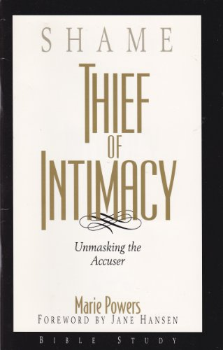 9781566160131: Shame: Thief of Intimacy
