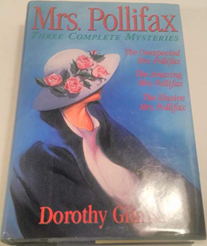 Mrs Pollifax: Three Complete Mysteries (The Unexpected Mrs. Pollifax, The Amazing Mrs. Pollifax, ...