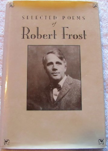 Selected Poems: Robert Frost (156619038X) by Robert Frost