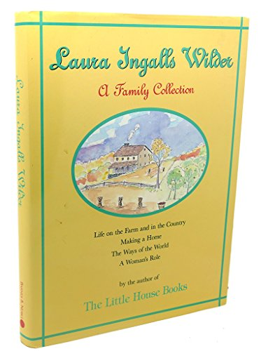 Laura Ingalls Wilder a Family Collection 1867-1957/1837905: Wilder, Laura Ingalls;
