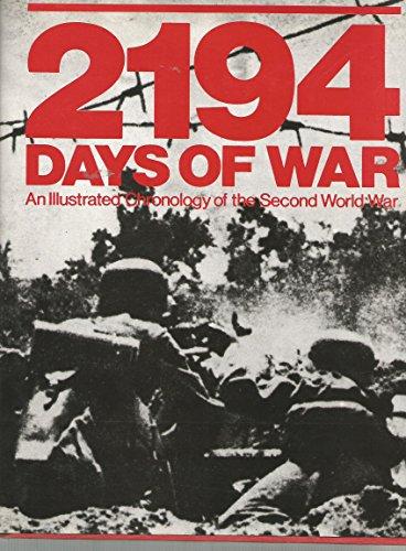 2194 days of war: An illustrated chronology of the Second World War: Cesare Salmaggi