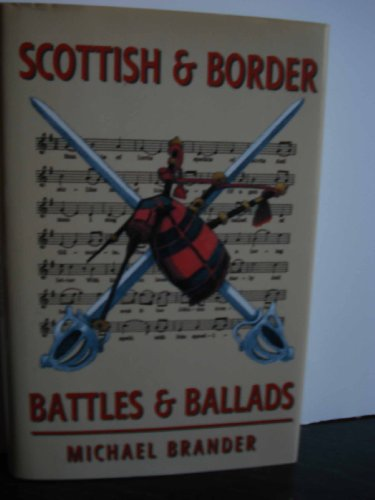 Scottish and Border Battles and Ballads