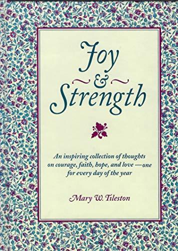 Joy & Strength: Mary W. Tileston