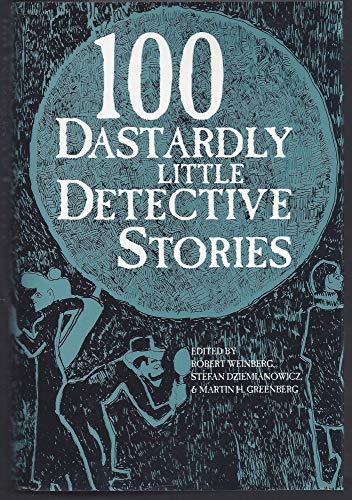 9781566191074: 100 Dastardly Little Detective Stories