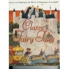 Classic fairy tales, two volumes in one: Perrault, Charles; Hans