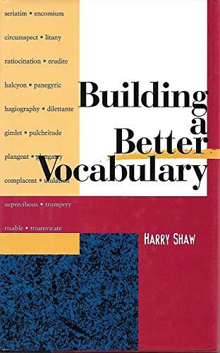 9781566191289: Building a Better Vocabulary