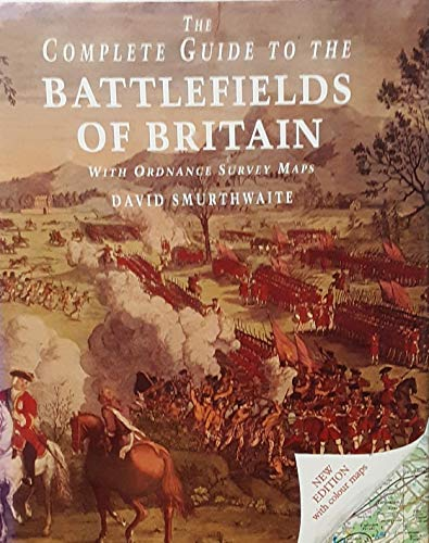 9781566191654: The complete guide to the battlefields of Britain: With ordnance survey maps