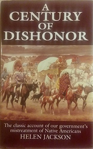 A Century of Dishonor: Jackson, Helen
