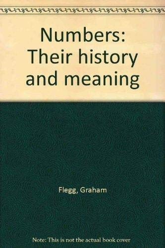 9781566191715: Numbers: Their history and meaning