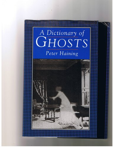 9781566191753: A Dictionary of Ghosts
