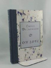 On love (1566191920) by Dickinson, Emily