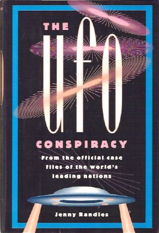 UFO Conspiracy From the Official Case Files of the World's Leading Nations (1566191955) by Jenny Randles