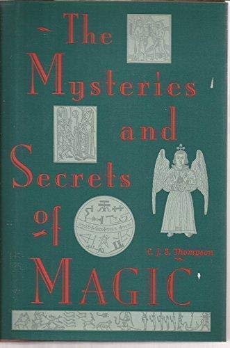 9781566192132: The mysteries and secrets of magic