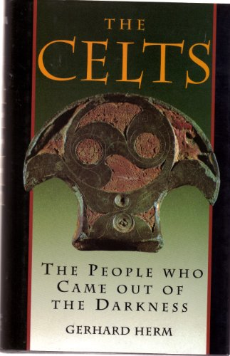 9781566192187: The Celts: The People Who Came Out of the Darkness