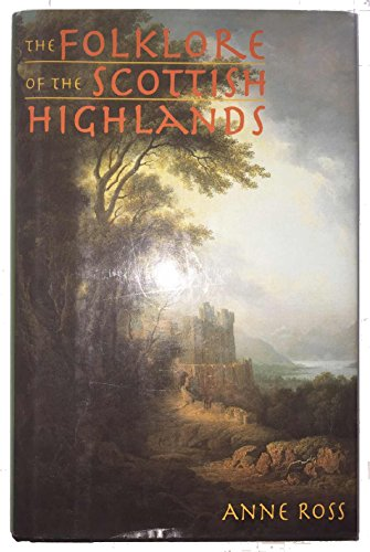 9781566192262: The Folklore of the Scottish Highlands