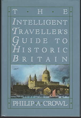 9781566192507: The intelligent traveller's guide to historic Britain: England, Wales, the Crown Dependencies