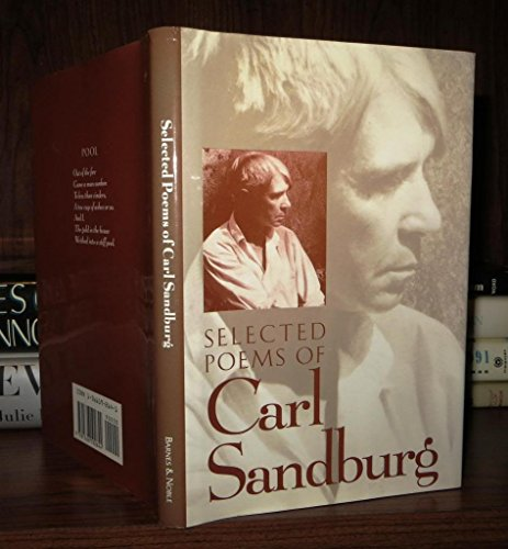 Selected Poems of Carl Sandburg: Sandburg, Carl