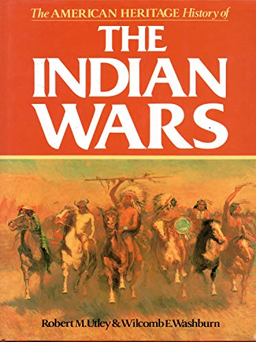 9781566192675: The American heritage history of the Indian wars
