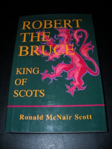 9781566192705: Robert the Bruce: King of Scots