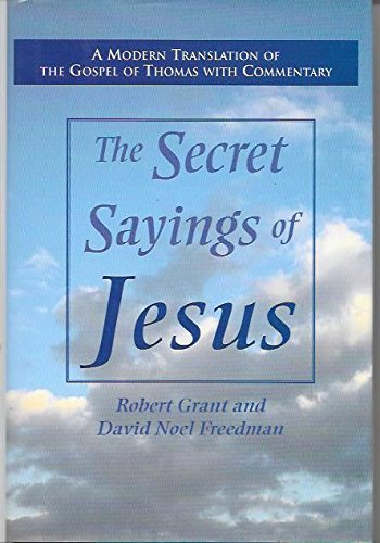 9781566192743: The Secret Sayings of Jesus: A Modern Translation of the Gospel of Thomas with Commentary