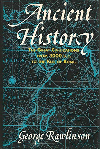 9781566193177: Ancient History : The Great Civilizations From 3000 B.C. to the Fall of Rome