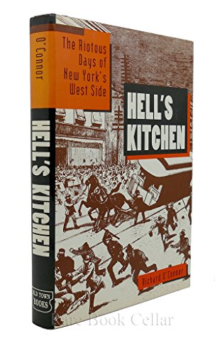 9781566193283: Hell's Kitchen;: The roaring days of New York's wild West Side
