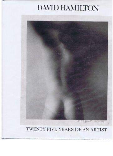 9781566193580: David Hamilton: Twenty-five Years of an Artist