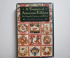 9781566193702: A treasury of American folklore: Our customs, beliefs, and traditions