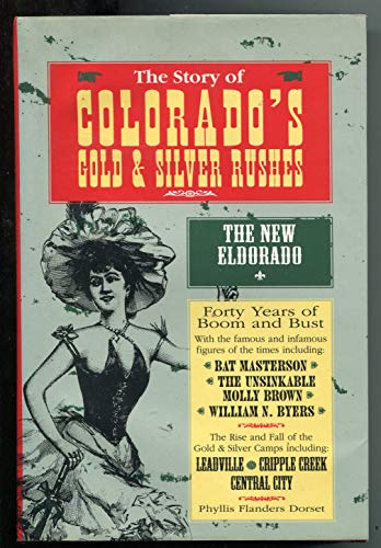 9781566193795: The Story of Colorado's Gold and Silver Rushes
