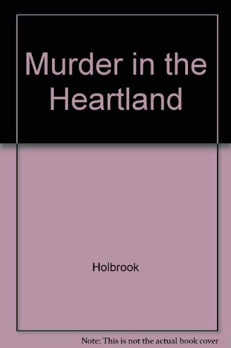 Murder in the Heartland: Holbrook