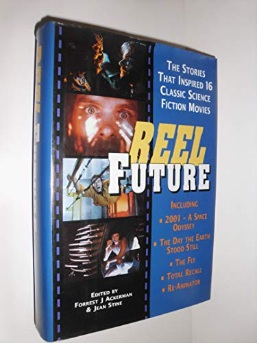 Reel future. The Stories that inspired 16: Forrest J. Ackerman