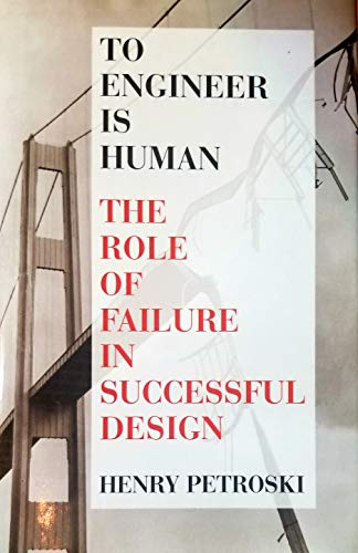 9781566195027: To engineer is human: The role of failure in successful design