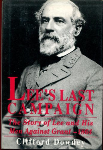 Lees Last Campaign: Clifford Dowdey