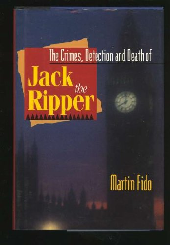 9781566195379: Crimes, Detection and Death of Jack the Ripper