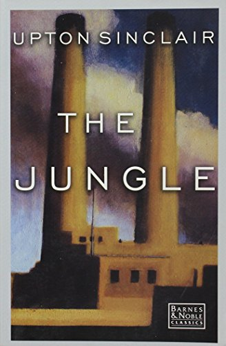 Jungle (Barnes & Noble Classics): Upton Sinclair