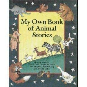 My Own Book of Animal Stories: O'mara, Lesley