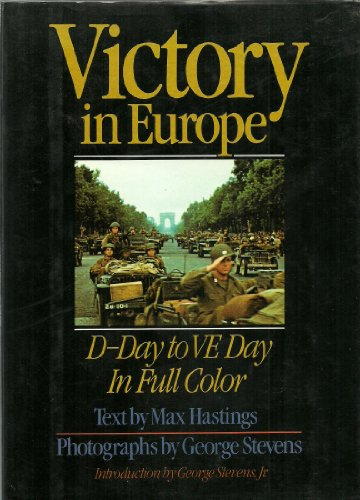 9781566196086: Victory in Europe: D-day to V-E day