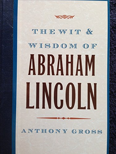 9781566196284: Wit and Wisdom of Abraham Lincoln